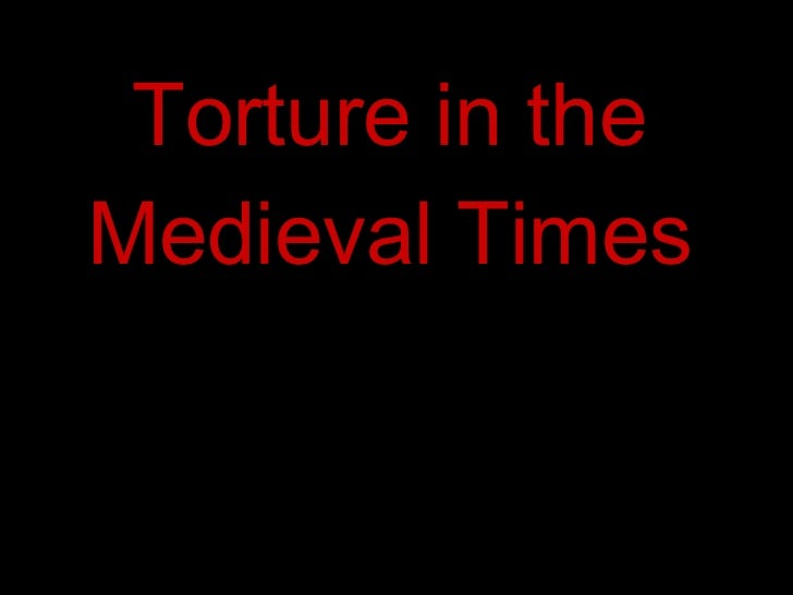 Torture in the Medieval Times