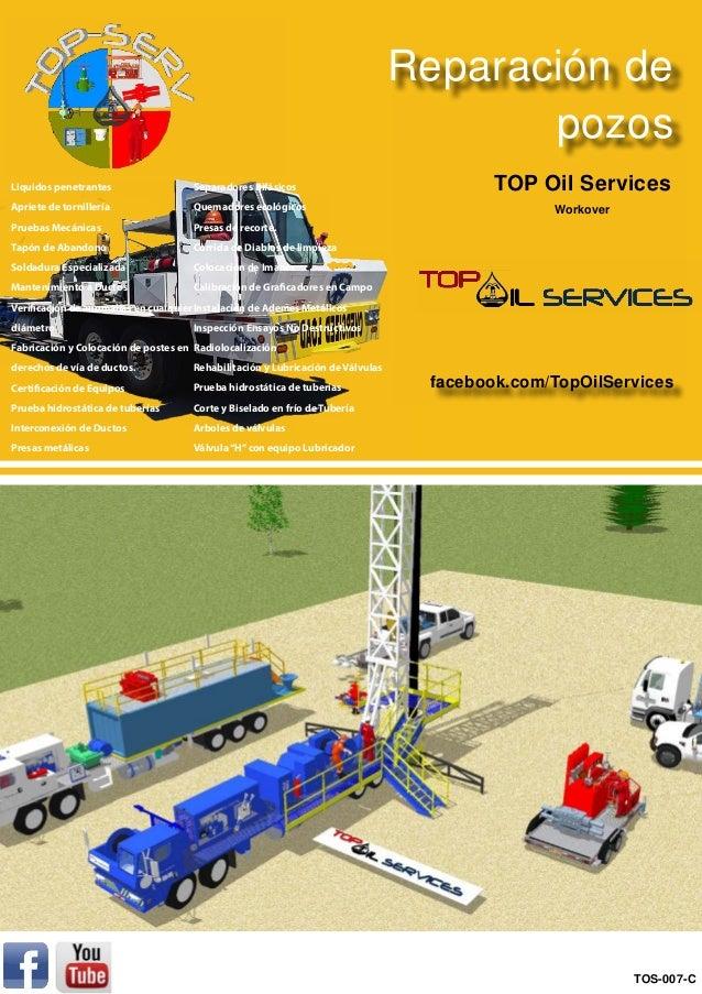 Reparación de pozos facebook.com/TopOilServices TOP Oil Services Workover TOS-007-C Separadores Bifásicos Quemadores ecoló...
