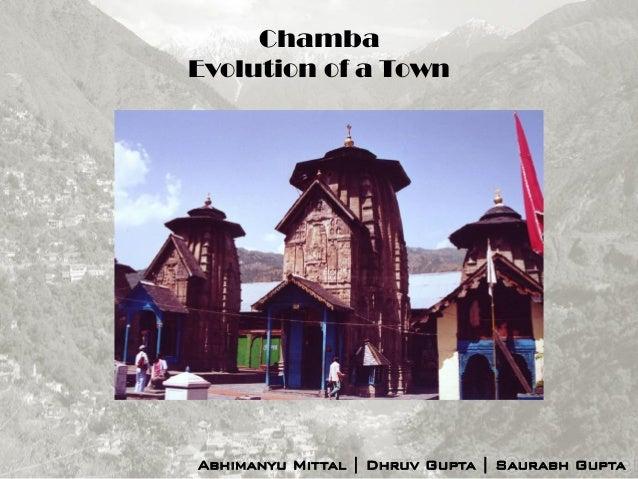 Chamba Evolution of a Town Abhimanyu Mittal | Dhruv Gupta | Saurabh Gupta