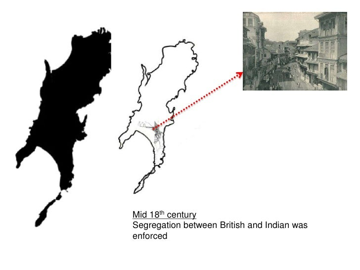 Grid Housing<br />Mid 18th century<br />with British control of Bombay confirmed, city planning began and restrictions for...