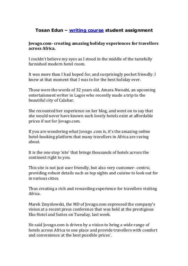 Tosan Edun – writing course student assignment Jovago.com- creating amazing holiday experiences for travellers across Afri...