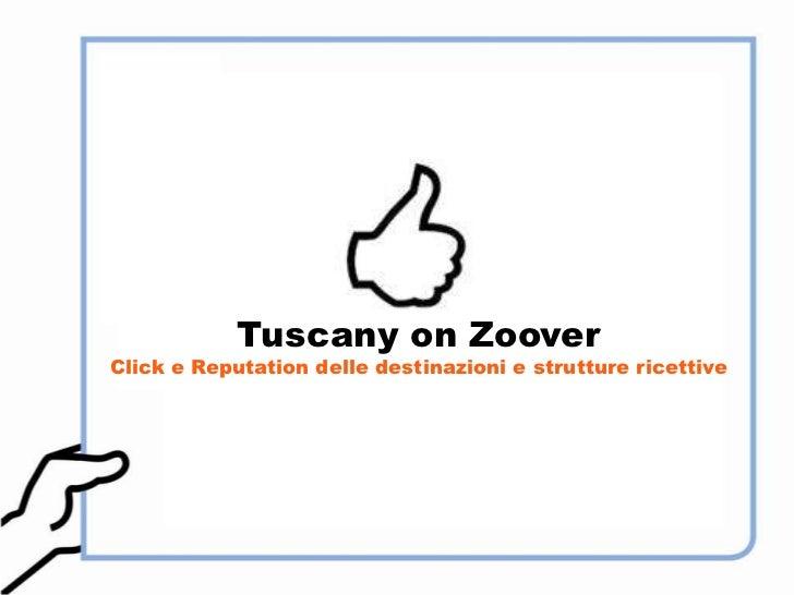 Tuscany on ZooverClick e Reputation delle destinazioni e strutture ricettive<br />