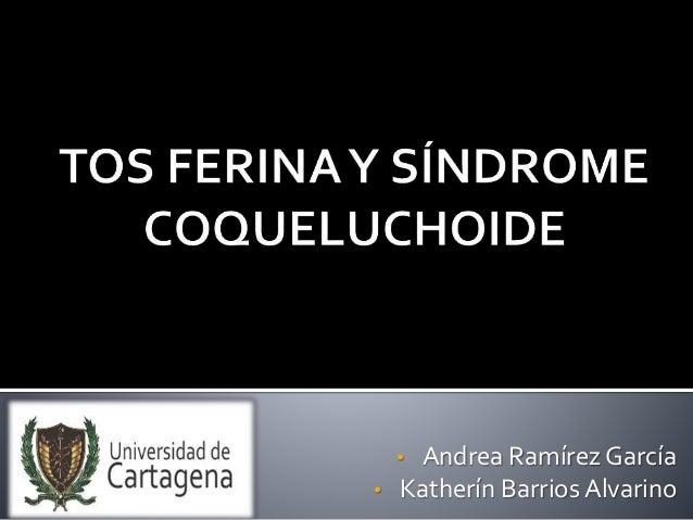 • Andrea Ramírez García  • Katherín Barrios Alvarino
