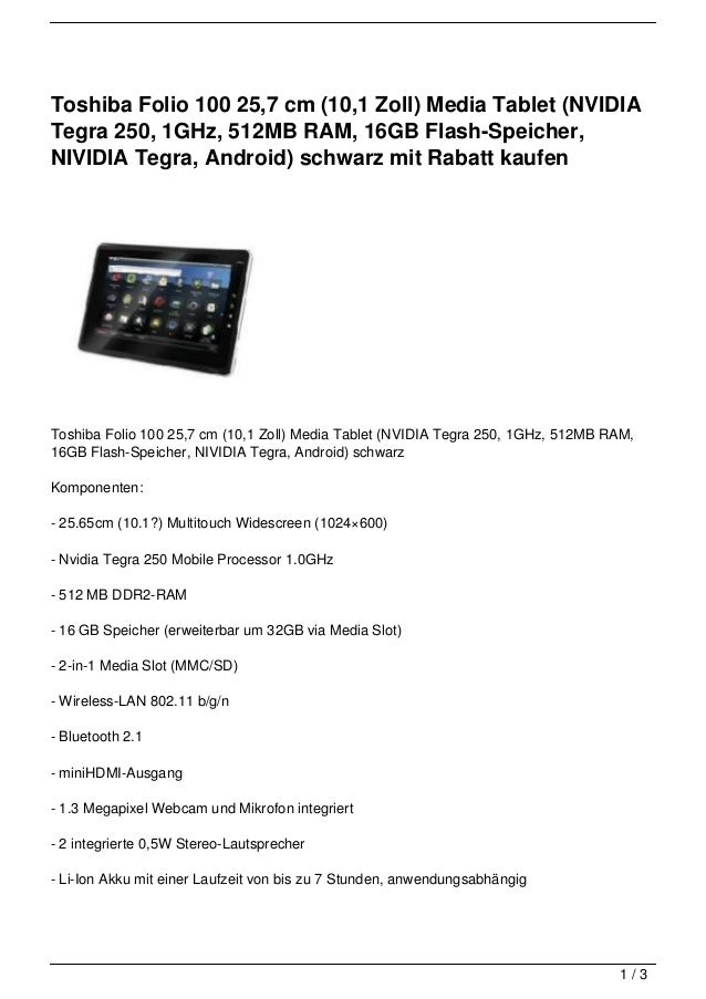 Toshiba Folio 100 25,7 cm (10,1 Zoll) Media Tablet (NVIDIATegra 250, 1GHz, 512MB RAM, 16GB Flash-Speicher,NIVIDIA Tegra, A...