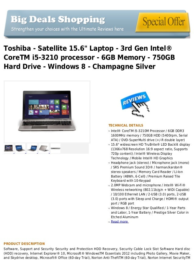 "Toshiba - Satellite 15.6"" Laptop - 3rd Gen Intel®CoreTM i5-3210 processor - 6GB Memory - 750GBHard Drive - Windows 8 - Cha..."