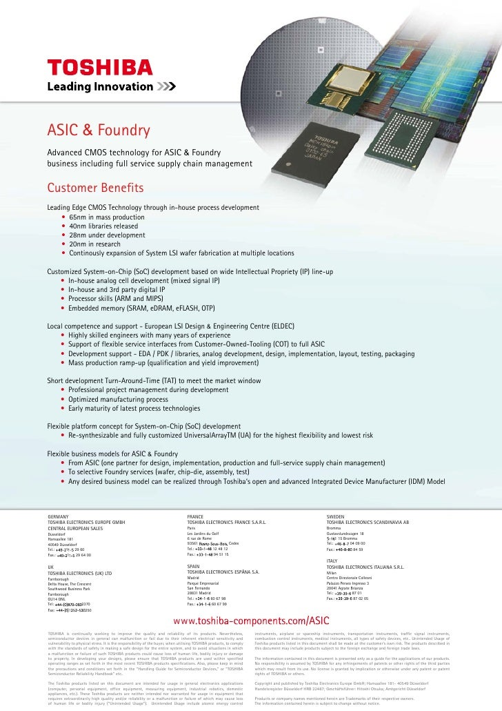 ASIC & Foundry Advanced CMOS technology for ASIC & Foundry business including full service supply chain management  Custom...