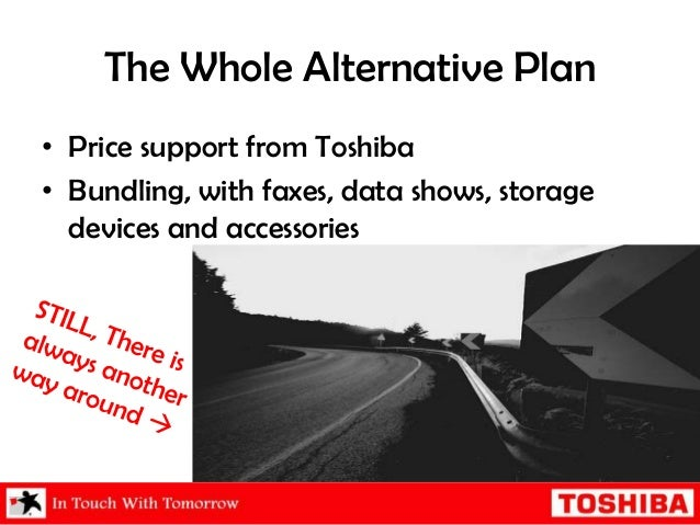 toshiba marketing plan Toshiba digital signage solutions can engage, entertain and educate your customers while enhancing your brand image our team of experts is dedicated to providing .
