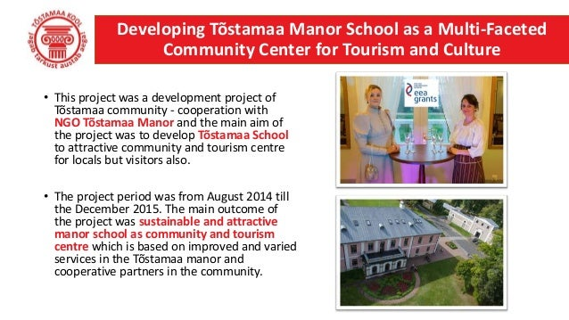 • This project was a development project of Tõstamaa community - cooperation with NGO Tõstamaa Manor and the main aim of t...