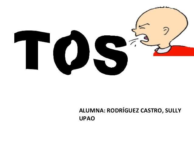 ALUMNA: RODRÍGUEZ CASTRO, SULLY UPAO