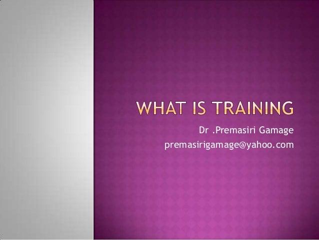 Dr .Premasiri Gamagepremasirigamage@yahoo.com