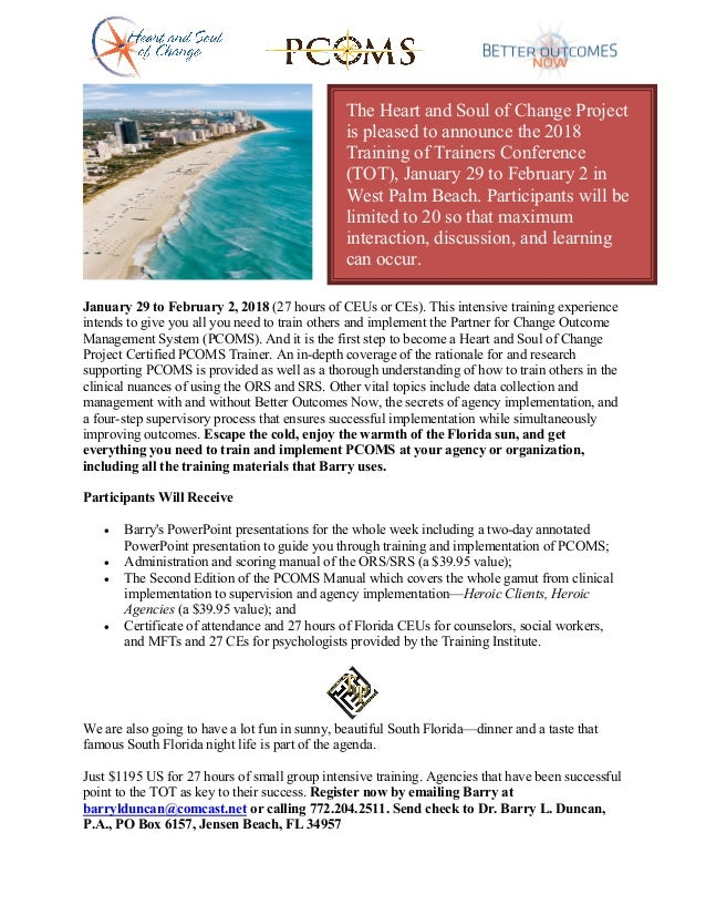 January 29 to February 2, 2018 (27 hours of CEUs or CEs). This intensive training experience intends to give you all you n...