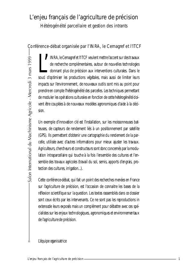 L'enjeu français de l'agriculture de précision Hétérogénéité parcellaire et gestion des intrants L' INRA,leCemagref et l'I...