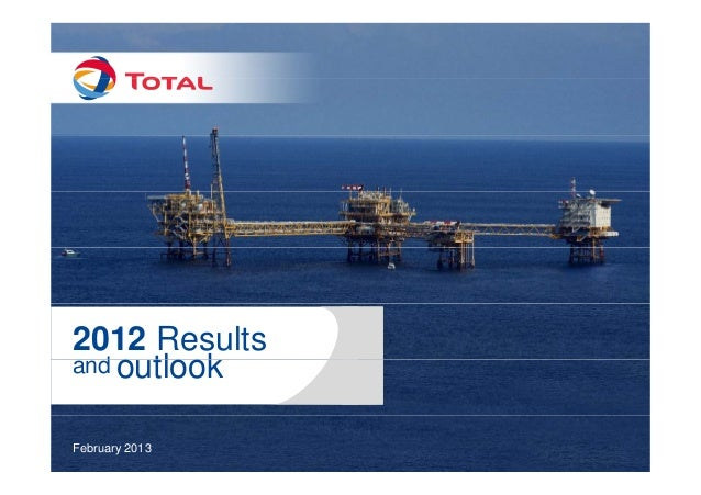 2012 Results   and outlook     d   tl k   February 2013Results and outlook – February 2013   1