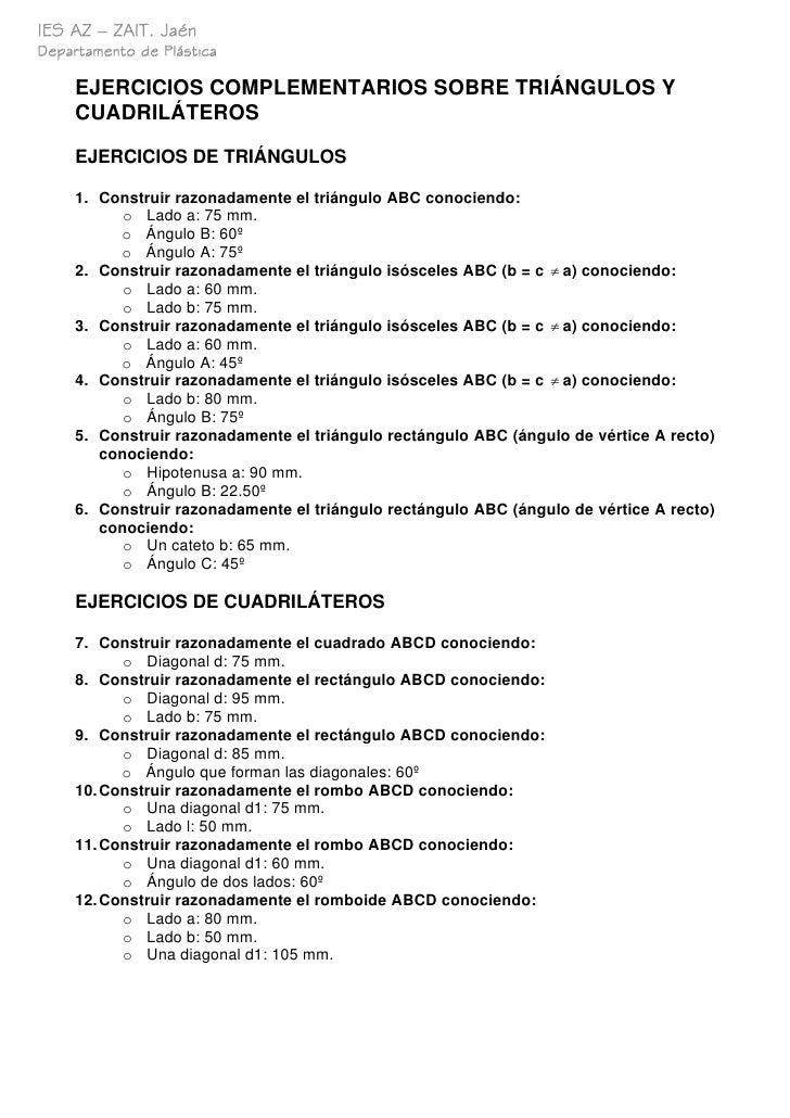 IES AZ – ZAIT. Jaén Departamento de Plástica       EJERCICIOS COMPLEMENTARIOS SOBRE TRIÁNGULOS Y      CUADRILÁTEROS       ...