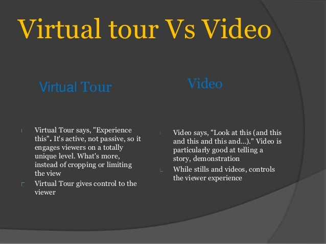 Virtual Tour Vs Video