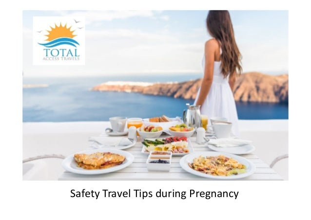 Safety Travel Tips during Pregnancy