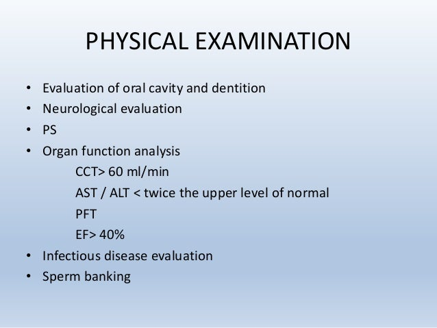 PHYSICAL EXAMINATION • Evaluation of oral cavity and dentition • Neurological evaluation • PS • Organ function analysis CC...