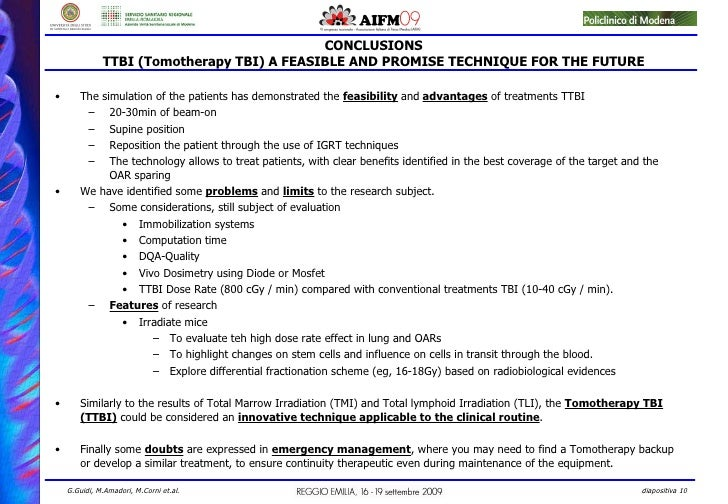 CONCLUSIONS TTBI (Tomotherapy TBI) A FEASIBLE AND PROMISE TECHNIQUE FOR THE FUTURE <ul><li>The simulation of the patients ...