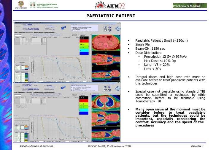 PAEDIATRIC PATIENT <ul><li>Paediatric Patient : Small (<150cm) </li></ul><ul><li>Single Plan </li></ul><ul><li>Beam-ON: 11...