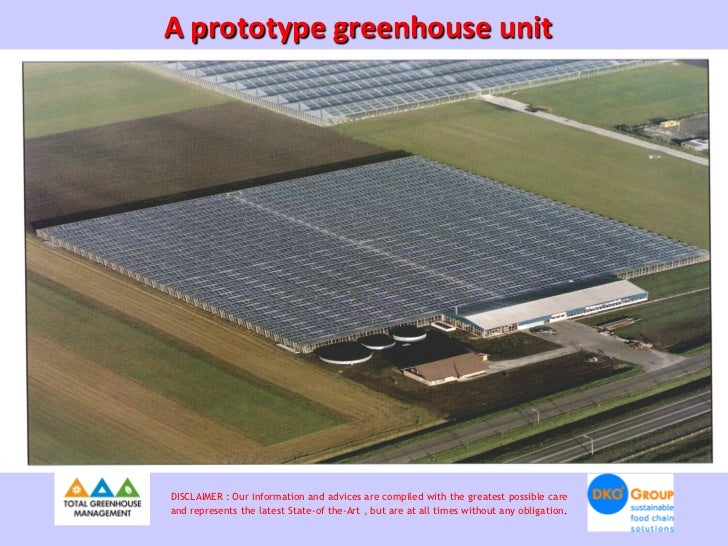 A prototype greenhouse unitDISCLAIMER : Our information and advices are compiled with the greatest possible careand repres...