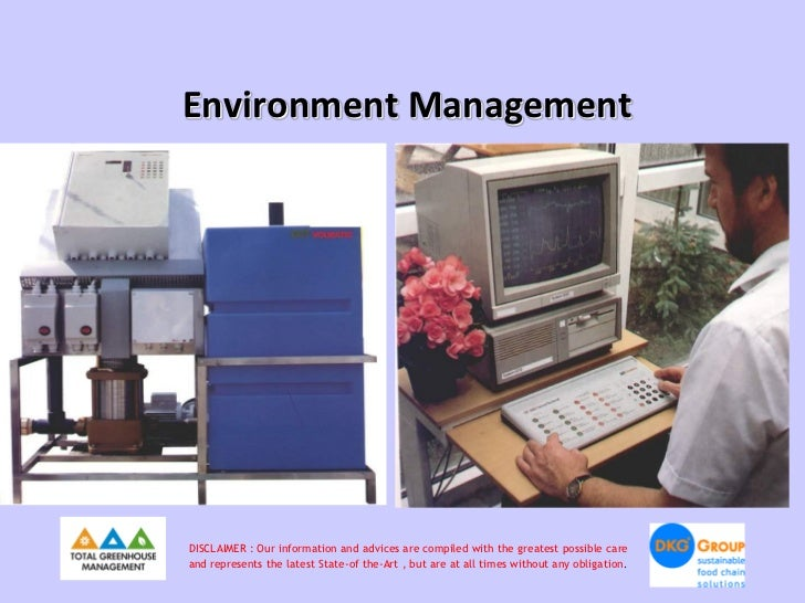 Environment ManagementDISCLAIMER : Our information and advices are compiled with the greatest possible careand represents ...