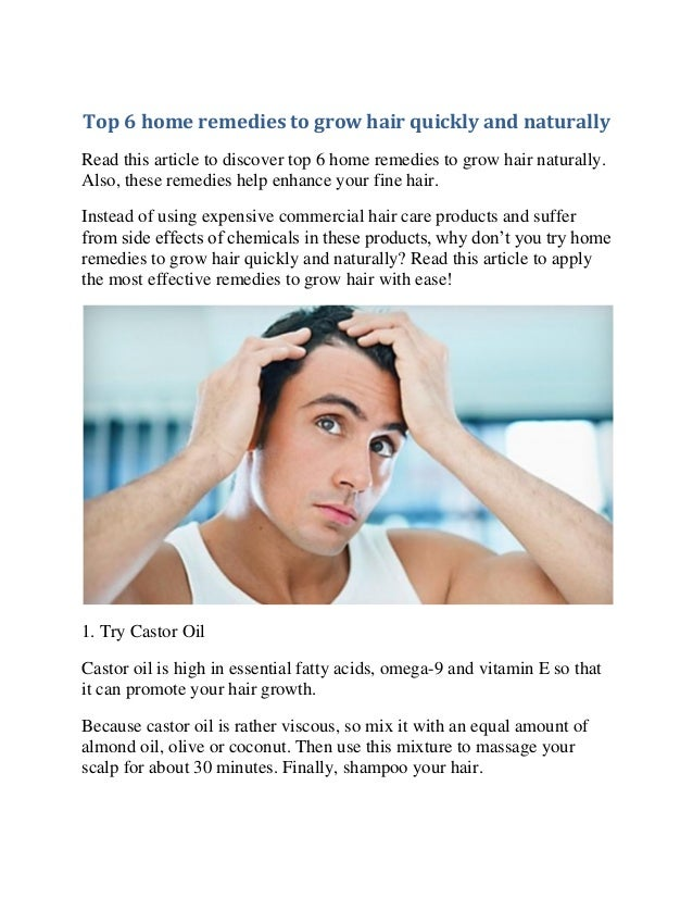 Top 6 Home Remedies To Grow Hair Quickly And Naturally