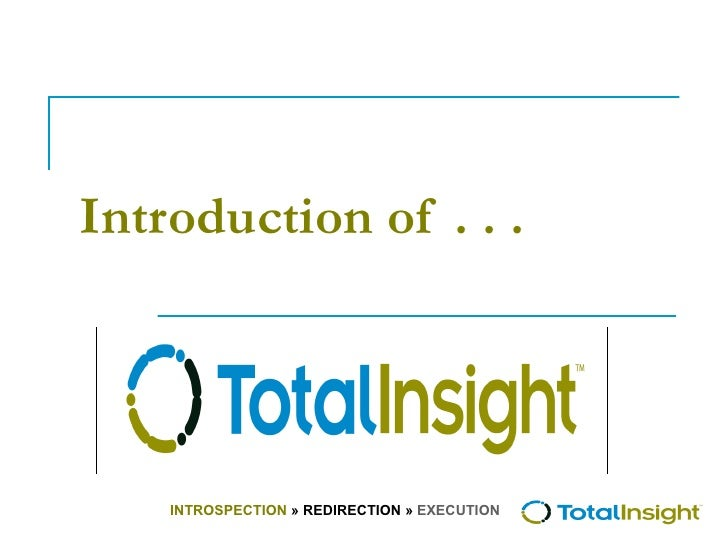 Introduction of . . .