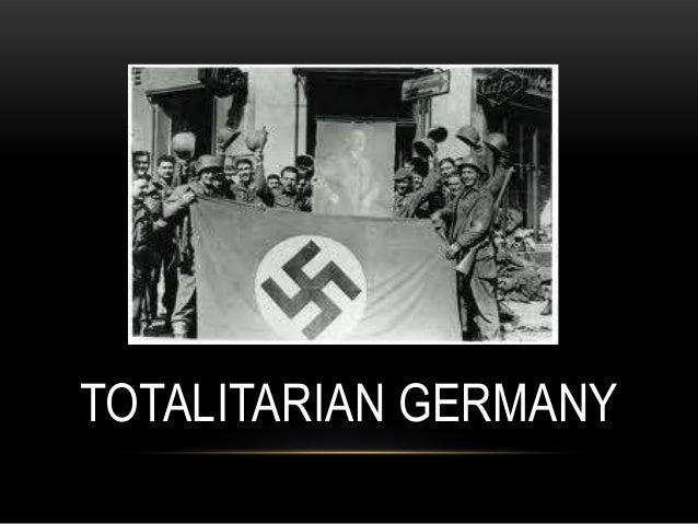 TOTALITARIAN GERMANY