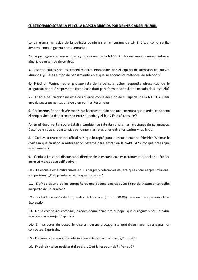 CUESTIONARIO SOBRE LA PELÍCULA NAPOLA DIRIGIDA POR DENNIS GANSEL EN 2004 1.- La trama narrativa de la película comienza en...