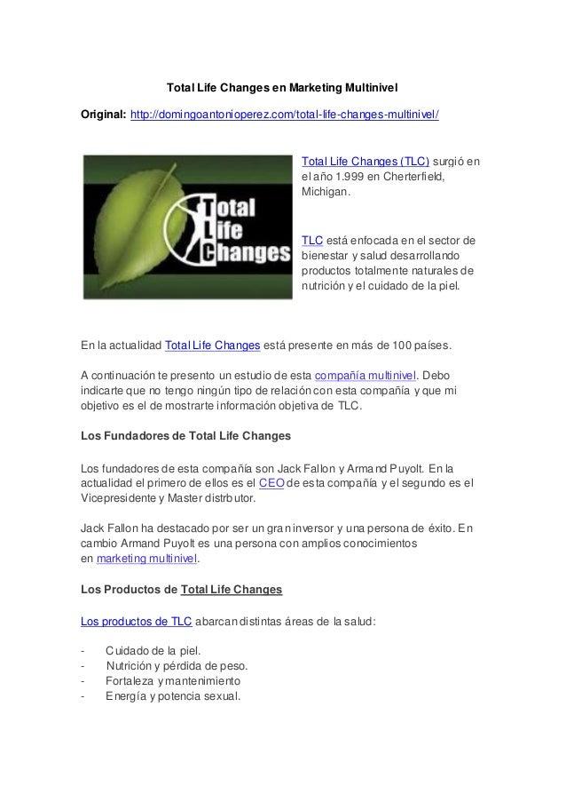 Total Life Changes en Marketing MultinivelOriginal: http://domingoantonioperez.com/total-life-changes-multinivel/Total Lif...