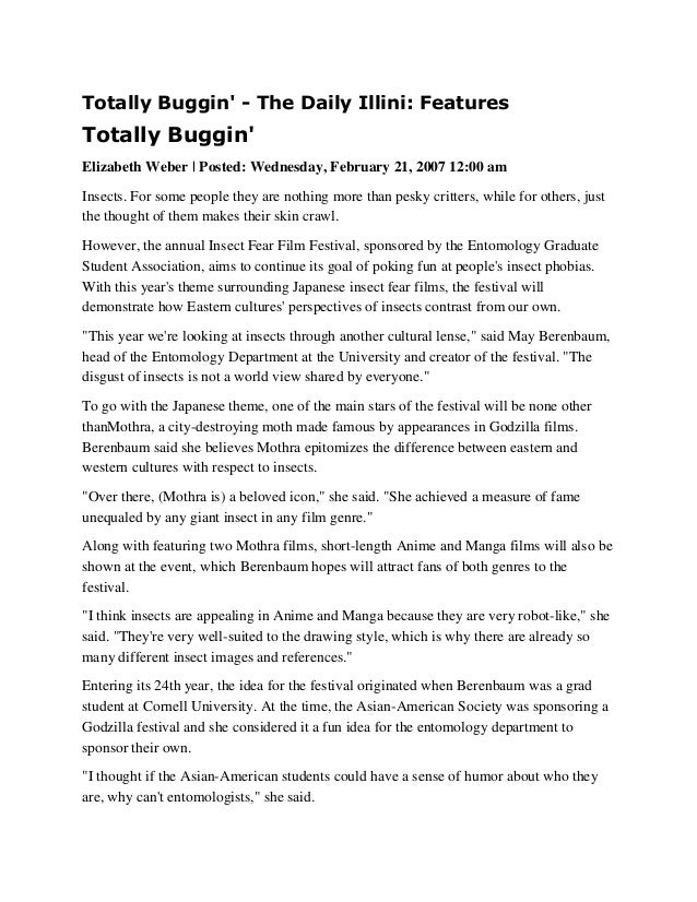 Totally Buggin' - The Daily Illini: Features  Totally Buggin' Elizabeth Weber | Posted: Wednesday, February 21, 2007 12:00...