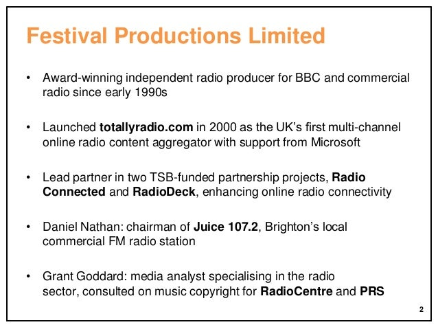 Festival Productions Limited • Award-winning independent radio producer for BBC and commercial radio since early 1990s • L...