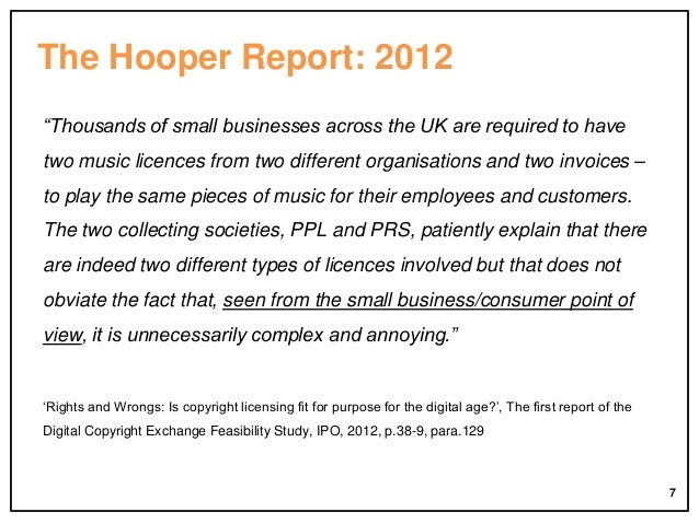 """The Hooper Report: 2012 """"Thousands of small businesses across the UK are required to have two music licences from two diff..."""