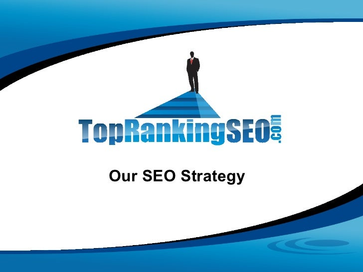Our SEO Strategy