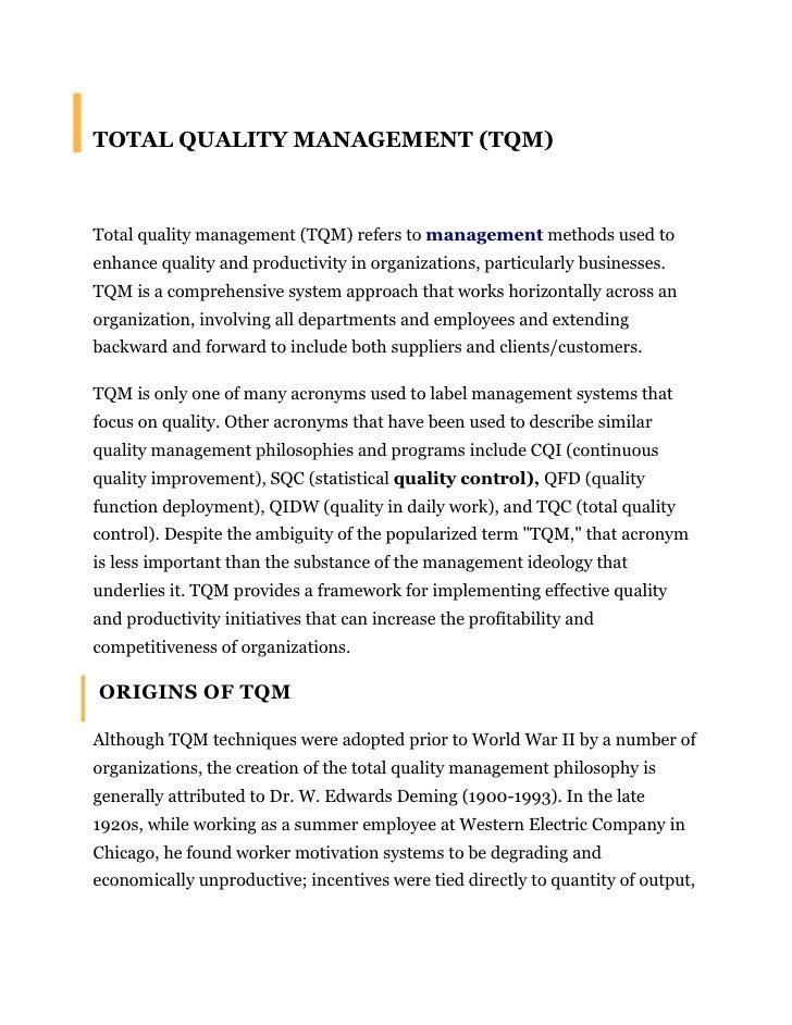 TOTAL QUALITY MANAGEMENT (TQM)<br />Total quality management (TQM) refers tomanagementmethods used to enhance quality an...