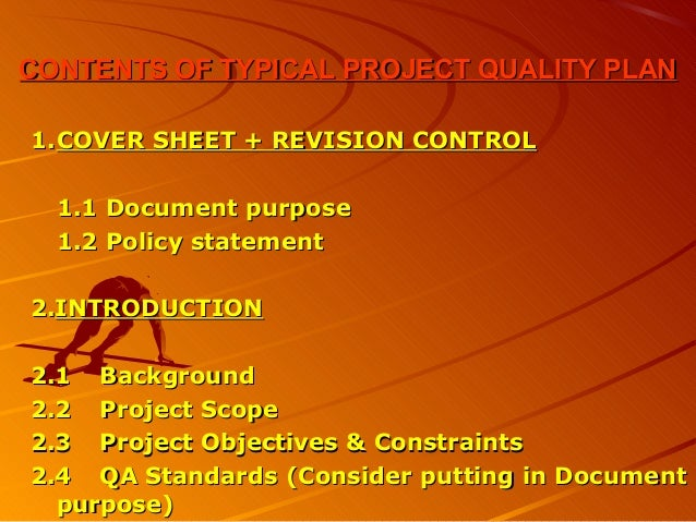 CONTENTS OF TYPICAL PROJECT QUALITY PLANCONTENTS OF TYPICAL PROJECT QUALITY PLAN1.1.COVER SHEET + REVISION CONTROLCOVER SH...