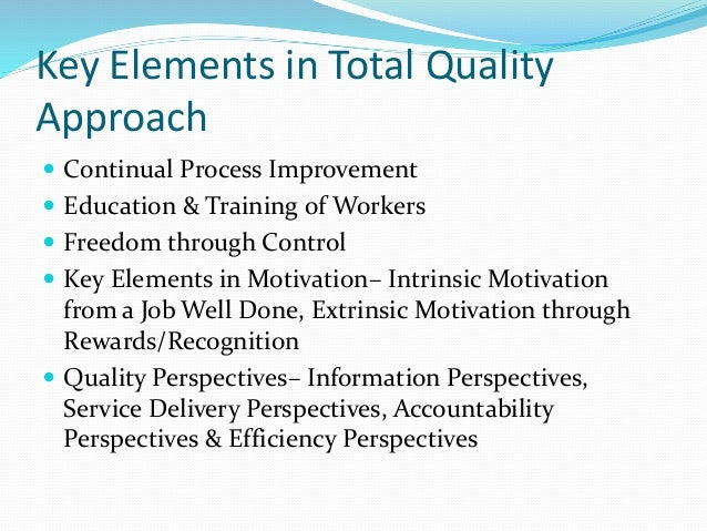 elements of tqm essay Sample information technology essay  important objectives of quality control information technology essay  elements of tqm.