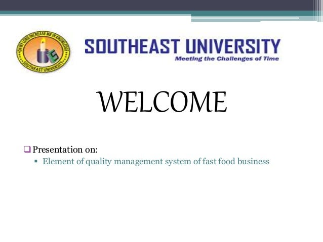Total quality management of fast food business presentation