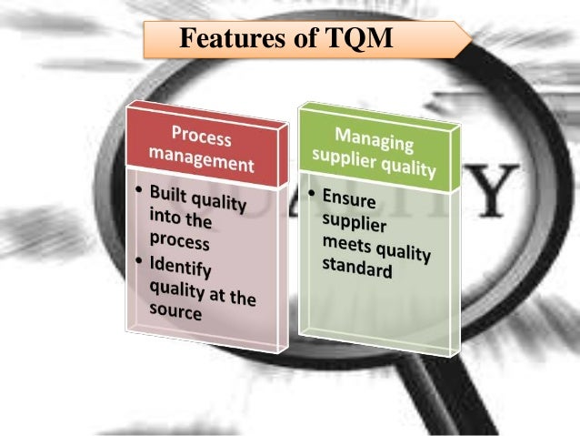 tqm final This document defines the responsibilities of all mbs employees in helping to  promote the concept of total quality in their daily activities.