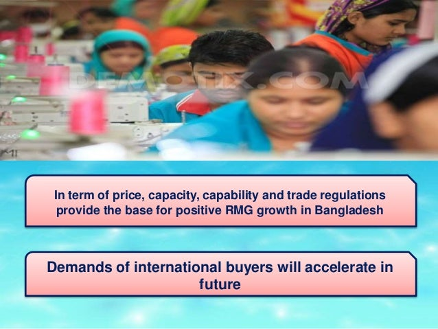 problems of rmg sector Bangladesh's flourishing garments industry operates mostly in this segment of  the global apparel market the second rung of the pyramid is.