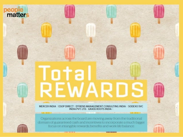 www.peoplematters.in Reward Trends for 2014 •Business Linkage: One of the biggest changes in the rewards space is the morp...