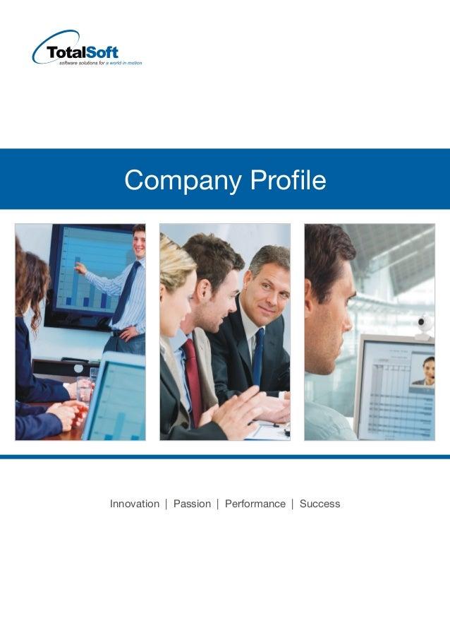 Company Profile Innovation | | |Passion Performance Success