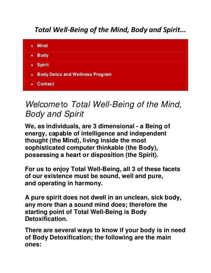 Total Well-Being of the Mind, Body and Spirit...<br />MindBodySpiritBody Detox and Wellness ProgramContact<br />Welcome to...