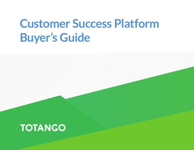 Customer Success Platform Buyer's Guide