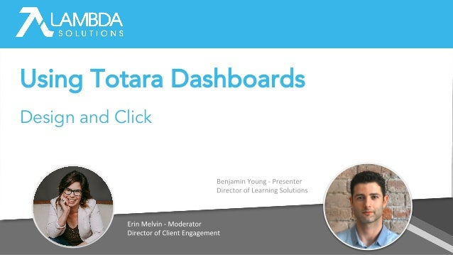 Using Totara Dashboards Design and Click