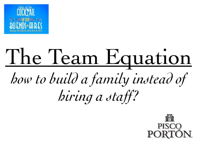 The Team Equation	  how to build a family instead of hiring a staff?