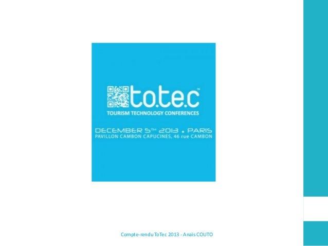 Compte-rendu ToTec 2013 - Anaïs COUTO