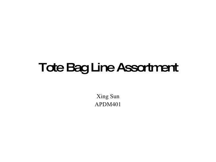 Tote Bag Line Assortment Xing Sun APDM401