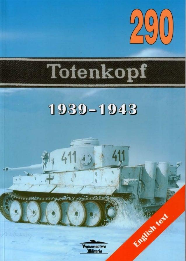 Totenkopf 1939 1943