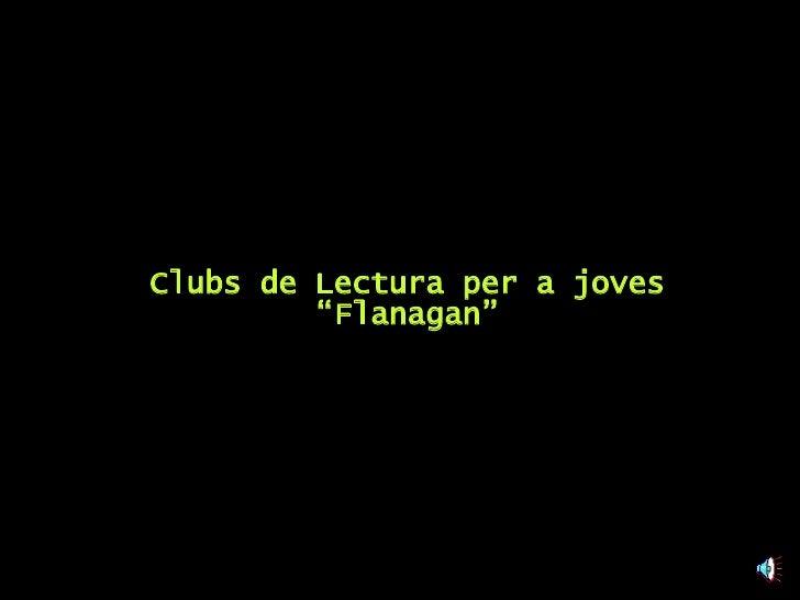 """Clubs de Lectura per a joves """"Flanagan"""""""